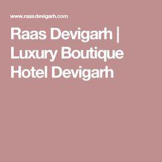 Raas Devigarh | Luxury Boutique Hotel Devigarh