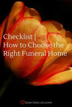 Choosing a Funeral Home: The Essential Checklist Funeral Planning Checklist, Choose The Right, Understanding Yourself, Love Life, How To Memorize Things, Memories, How To Plan, Learning, Tips