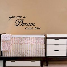 You+Are+A+Dream+Come+True+Quote+Bedroom+by+ExpressionsThatStick,+$9.99