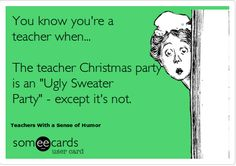 Teacher ugly sweater party...or not. #teacherproblems