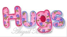 Hugs Applique - 3 Sizes! | Words and Phrases | Machine Embroidery Designs | SWAKembroidery.com Abigail Michelle