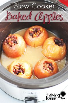 Crock Pot baked apples. Not only do these make your house smell AWESOME the entire day but they are filled with healthy ingredients that could pass as a dessert!