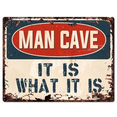 PP2639 MAN CAVE IT IS WHAT IT IS Chic Sign Home Store Wall Decor Funny Gift #RusticPrimitive