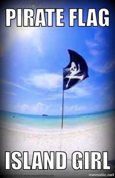 Pirate Flag... Island Girl !!!