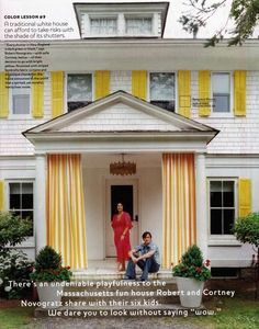 The Novogratz country home.  Love the yellow stripe porch curtains,  & porch pendant fixture.
