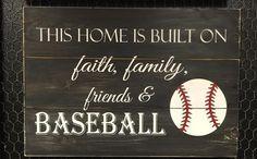 This Home is Built on Faith, Family, Friends and Baseball Sign – Spor Baseball Tips, Baseball Crafts, Baseball Quotes, Baseball Party, Baseball Games, Baseball Mom, Softball, Baseball Stuff, Baseball Decorations