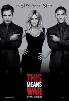 """This Means War."" Seemed like it couldn't decide if it wanted to be an action movie with romance or a rom-com with bits of action. Kind of cute."