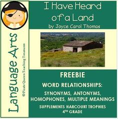 """Use this FREE product to reinforce the Focus Skill of Word Relationships in the story, """"I Have Heard of a Land"""", by Joyce Carol Thomas. This product includes: • Teaching Tips • Common Core Connections • PowerPoint slides on the various word relationships • Word Scavenger"""