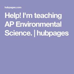 I'm teaching AP Environmental Science. I'm teaching AP Environmental Science. Science Resources, Science Ideas, Ap Environmental Science, College Board, Ecology, High School, Teacher Stuff, Notebook, Projects