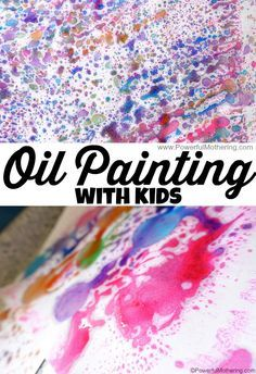 Oil Painting! these came out awesome! also makes a great science experiment with preschoolers