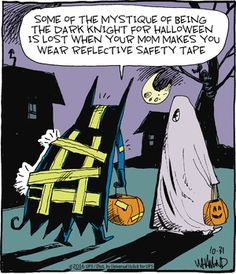 Reality Check by Dave Whamond for October 2016 - Kunst - halloween quotes Cartoon Jokes, Funny Cartoons, Funny Comics, Halloween Cartoons, Halloween Fun, Halloween Humor, Nananana Batman, Cheesy Jokes, Funny Puns