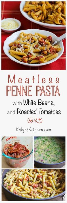 Meatless Penne Pasta with White Beans, Roasted Tomatoes, and Herbs is ...