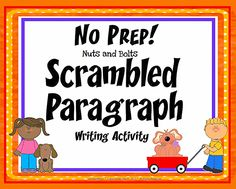 FREE Scrambled Paragraph Activity~ Students use a structured template, as well as transition and inference clues to practice creating a logical, organized paragraph. Students unscramble and then cut-and-paste an eight-sentence paragraph that can only be reconstructed one, best way. This no-prep printable helps students practice creating logical, organized paragraphs.  Fun, easy, and ready-to-go!