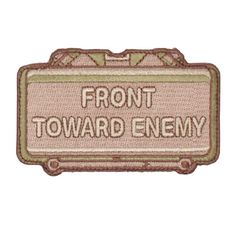Front Toward Enemy | Military Patches | OPSGEAR.com