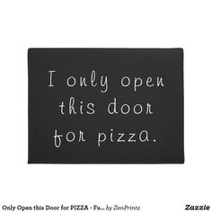pizza pizza meme Only Open this Door for TACOS Funny Taco Memes, Taco Humor, Tacos Funny, Pizza Meme, Funny Doormats, Personalized Door Mats, Teenager Quotes, Welcome Mats, Youre Invited