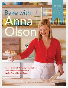 Take your baking from simple to sensational with Anna Olson's comprehensive guide to beautiful baked goods. Bake with Anna Olson features more than 125 recipes from her… Gordon Ramsay, Anna Olsen, Osvaldo Gross, Food Network Canada, Fancy Desserts, Popular Recipes, Popular Food, Food Network Recipes, Chocolate Chip Cookies