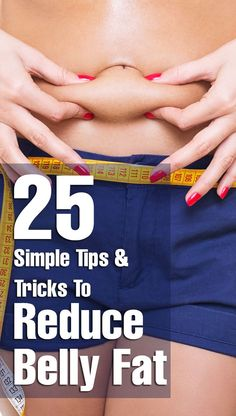 25 Simple Tips Tricks To Reduce Belly Fat