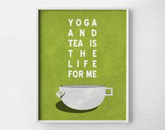 Yoga and Tea Print
