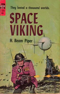Space Viking ( finally found my copy of this .Purchased in the early 70's I believe and in my collection since then..... h white )