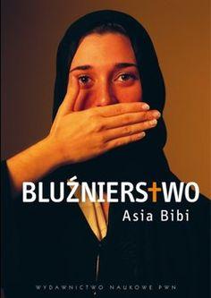 Bluźnierstwo-Bibi Asia