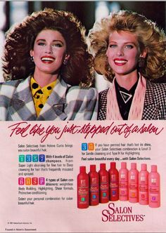 I love Salon Selectives. It smelled like fresh apples. I always used the highlighting conditioner - can't remember my favorite shampoo now. Print Advertising, Print Ads, School Advertising, Vintage Advertisements, Vintage Ads, 80s Ads, 1980s Hair, Makeup Ads, Beauty Ad