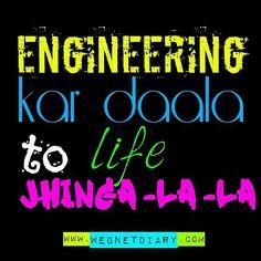 Engineering jhingalala