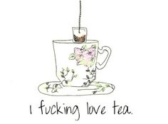 hahahahaha i want a tea cup with this on it.