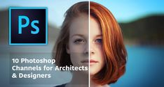 Photoshop Architectural Rendering : 10 Photoshop Channels For Architects & Designers