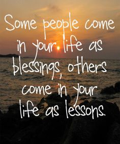Blessings And Lessons – Life Quote