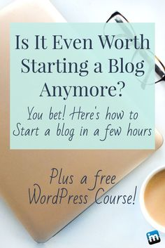 Do you feel there are too many blogs out there, so you don't start one? Here's why you should, how to do it, plus a free course!