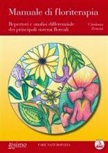 Cristiana Zenoni - Manuale di Floriterapia
