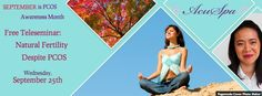 """Our new Facebook banner features our first free teleseminar, tomorrow, Wednesday September 25th 5PDT, Natural Fertility Despite PCOS"""""""