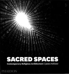 Sacred spaces : contemporary religious architecture