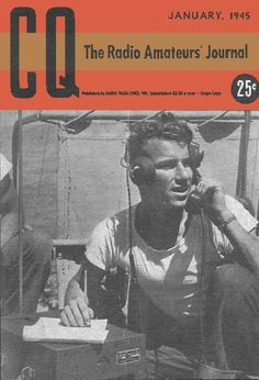 January 1945, the first issue of CQ magazine