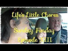 SUNDAY FUNDAY EPISODE XIII - Life's Little Chores!