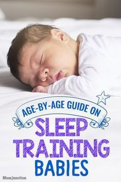 Sleep Training For Babies Age-By-Age Guide For New Parents #SleepTraining #Infant #Babies