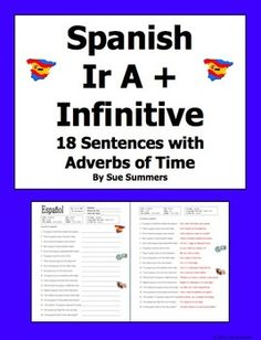 Printables Ir A Infinitive Worksheet pinterest the worlds catalog of ideas spanish ir a infinitive 18 sentences with adverbs time worksheet by sue summers