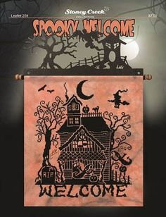 Stoney Creek Collection Spooky Welcome - Cross Stitch Pattern. Model stitched on 28 Ct. Eek! cashel linen by Picture This Plus with Anchor or DMC floss. Stitch