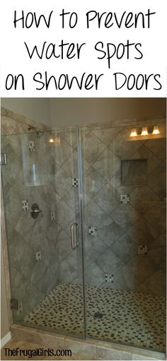 How To Prevent Water Spots On Shower Doors! ~ At TheFrugalGirls.com   This.  Cleaning ProductsCleaning HacksCleaning ...