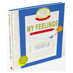 My Feelings Activity Book A personalized journal for young kids to document and explore their feelings.
