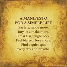 A Manifesto for a Simple Life - Tiny Buddha