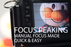 How the focus peaking feature found on many cameras can help you achieve quick and accurate manual focus.