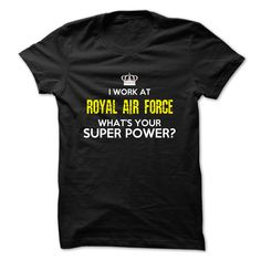 (New T-Shirts) i work at Royal Air Force - Gross sales...