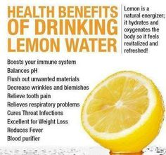 Health benefits of drinking lemon water. - Annie's opinion: I don't know about all of these claims. But I do drink it sometimes, and it is beneficial. I also like lemon and honey tea. Just boil a cup of water, stir in about 1 tablespoon of honey, and squeeze half a lemon into it. This is very soothing if you have a cold, feel under the weather, or just want a good cup of tea.