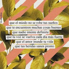 Art Quotes, Life Quotes, Inspirational Quotes, Positive Vibes, Positive Quotes, Quotes En Espanol, This Is Your Life, Self Love Quotes, Spanish Quotes
