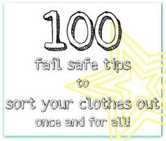100 fail safe tips to sort your clothes out once and for all! - Organise My House « Organise My House