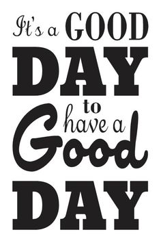 Primitive STENCIL It's a GOOD DAY to have a GOOD DAY  by OaklandStencil, $17.95