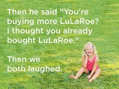 15 Funny LuLaRoe Quotes for Facebook