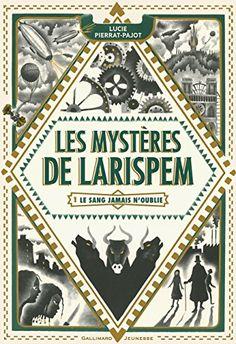 Les Mystères de Larispem: Le sang jamais n'oublie de Luci... https://www.amazon.fr/dp/2070599809/ref=cm_sw_r_pi_dp_x_HB1Kzb0D9BYSA
