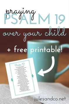 Do you pray over your child? Harness the power of God's word with this free printable of Psalm 19. You won't believe the powerful message that's packed in this Bible passage. Will you take the challenge of praying the Bible over your child? #scripture #printablescripture #prayoveryourchild #bedtimeroutine